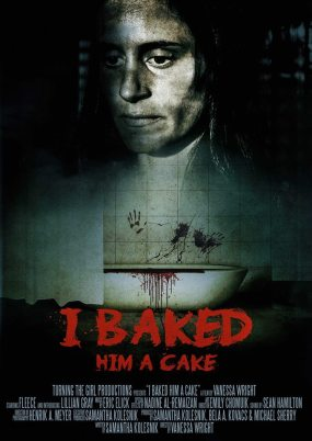 I Baked Him a Cake - Poster